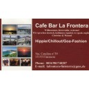 Cafe Bar La Frontera, Hippie Chillout Goa-Fashion, en Finisterre